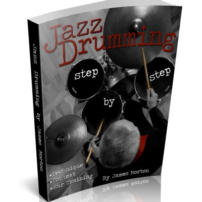 Jazz Drumming by James Morton